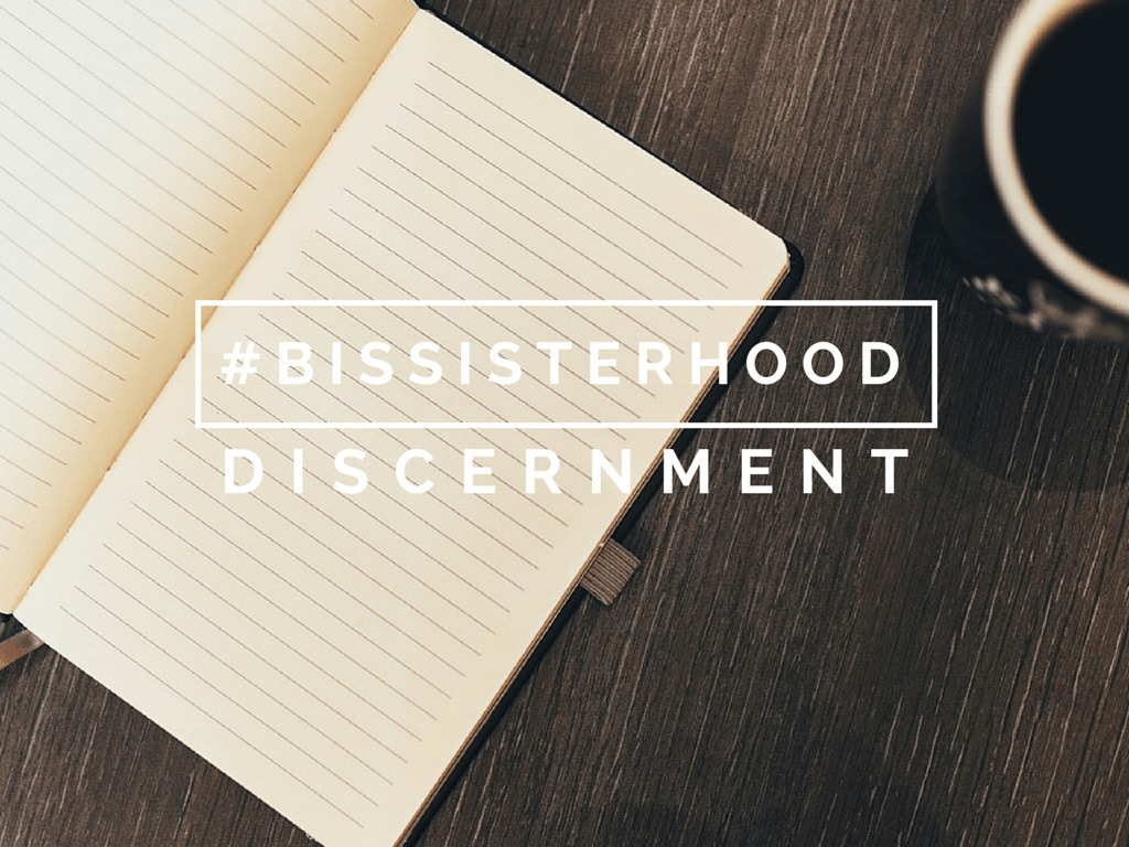 #BISSISTERHOOD discernment