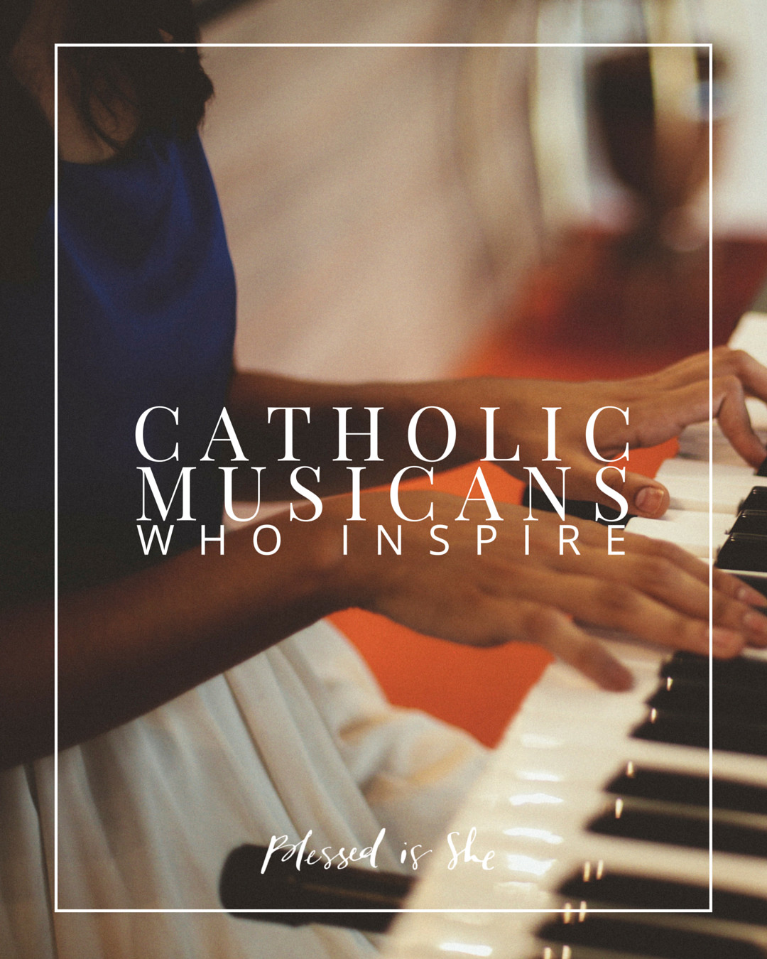 catholic musicians, catholic artists who inspire, best catholic artists