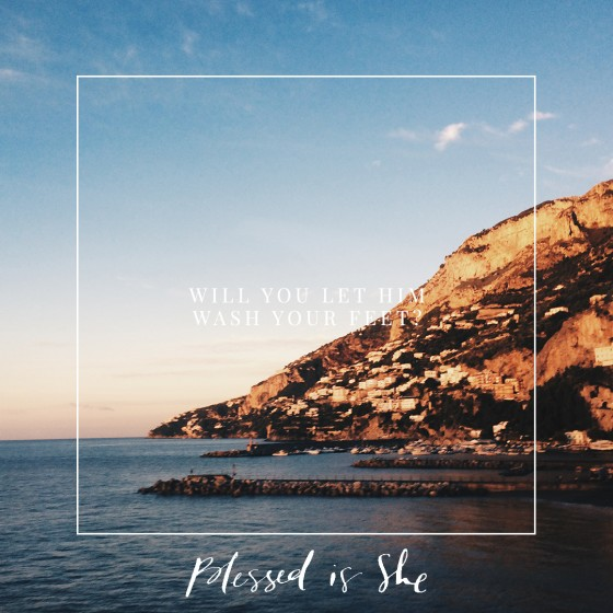 Holy Thursday // Blessed is She
