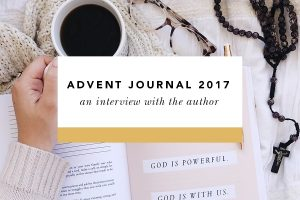 blessed is she advent journal 2017 interview author