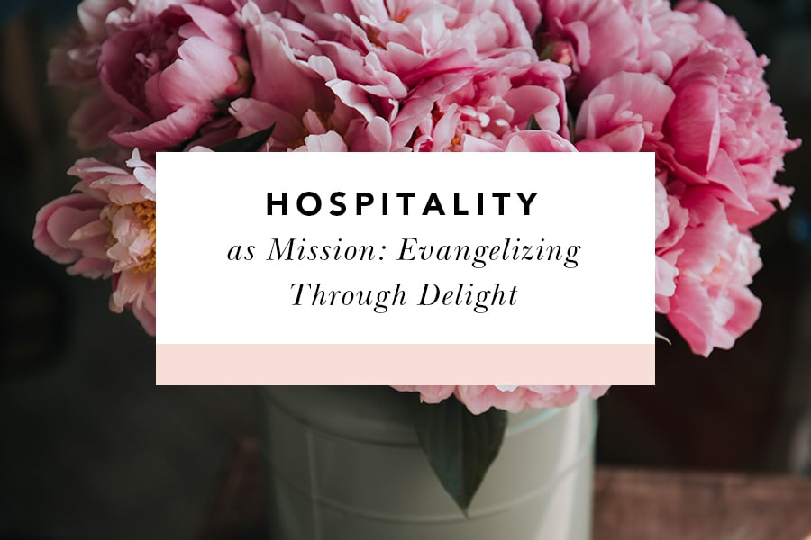 evangelize through hospitality