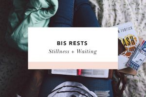 stillness + waiting