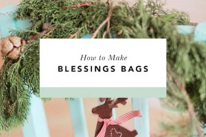 how to make blessings bags