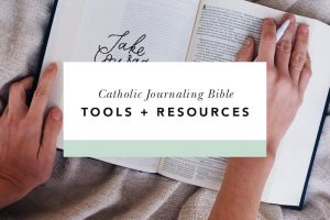 catholic bible journaling tools and resources