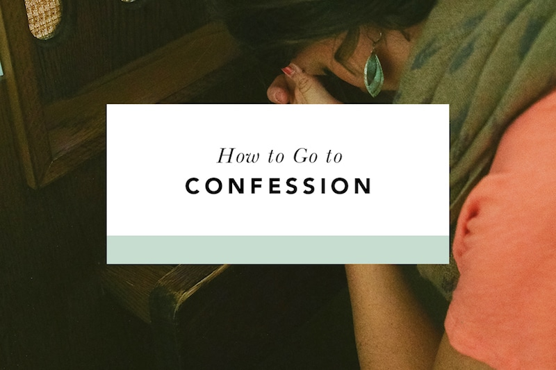 how do i go to confession?