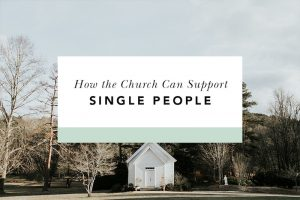 how can the church reach out to single people