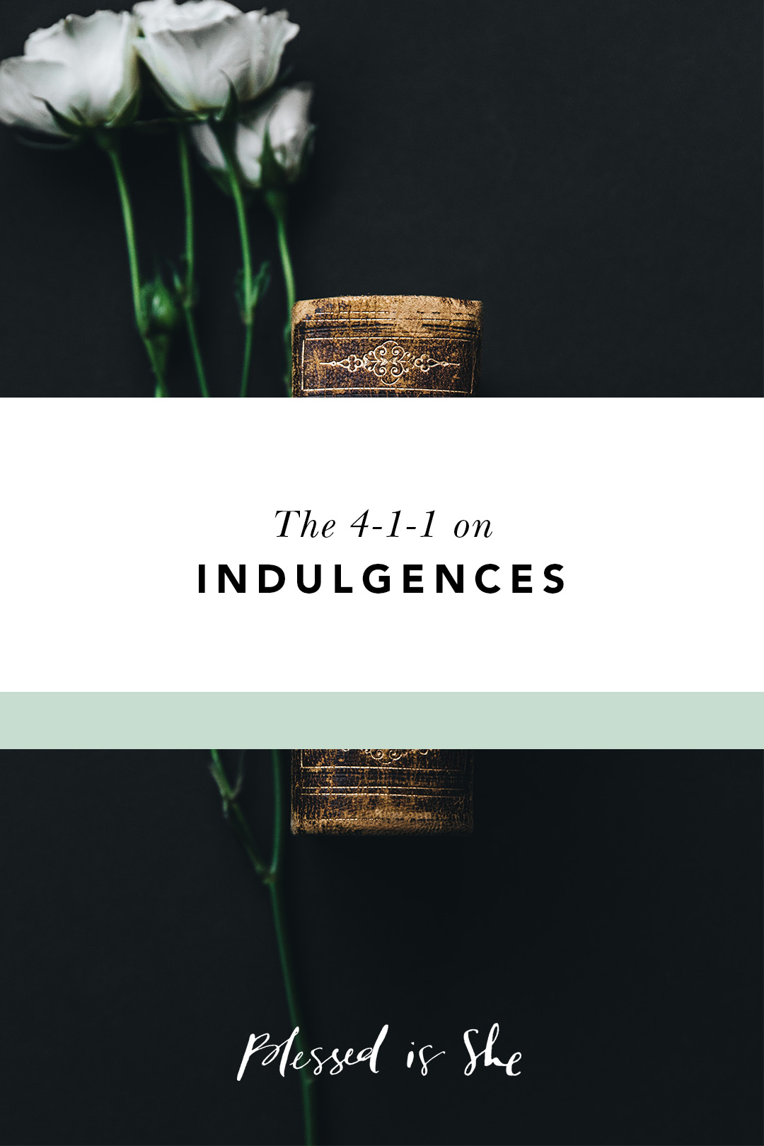 what is an indulgence catholic