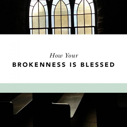 beauty in brokenness