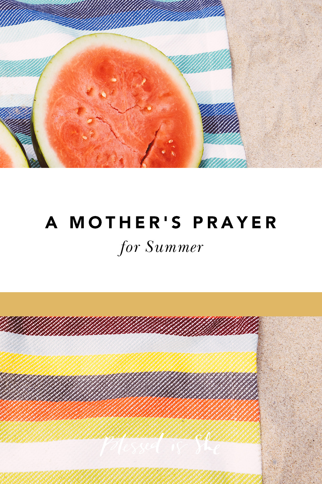 summertime prayers for moms
