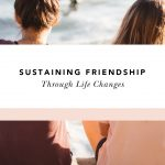how to keep friendship during transition