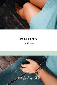 how to wait in faith when it's hard