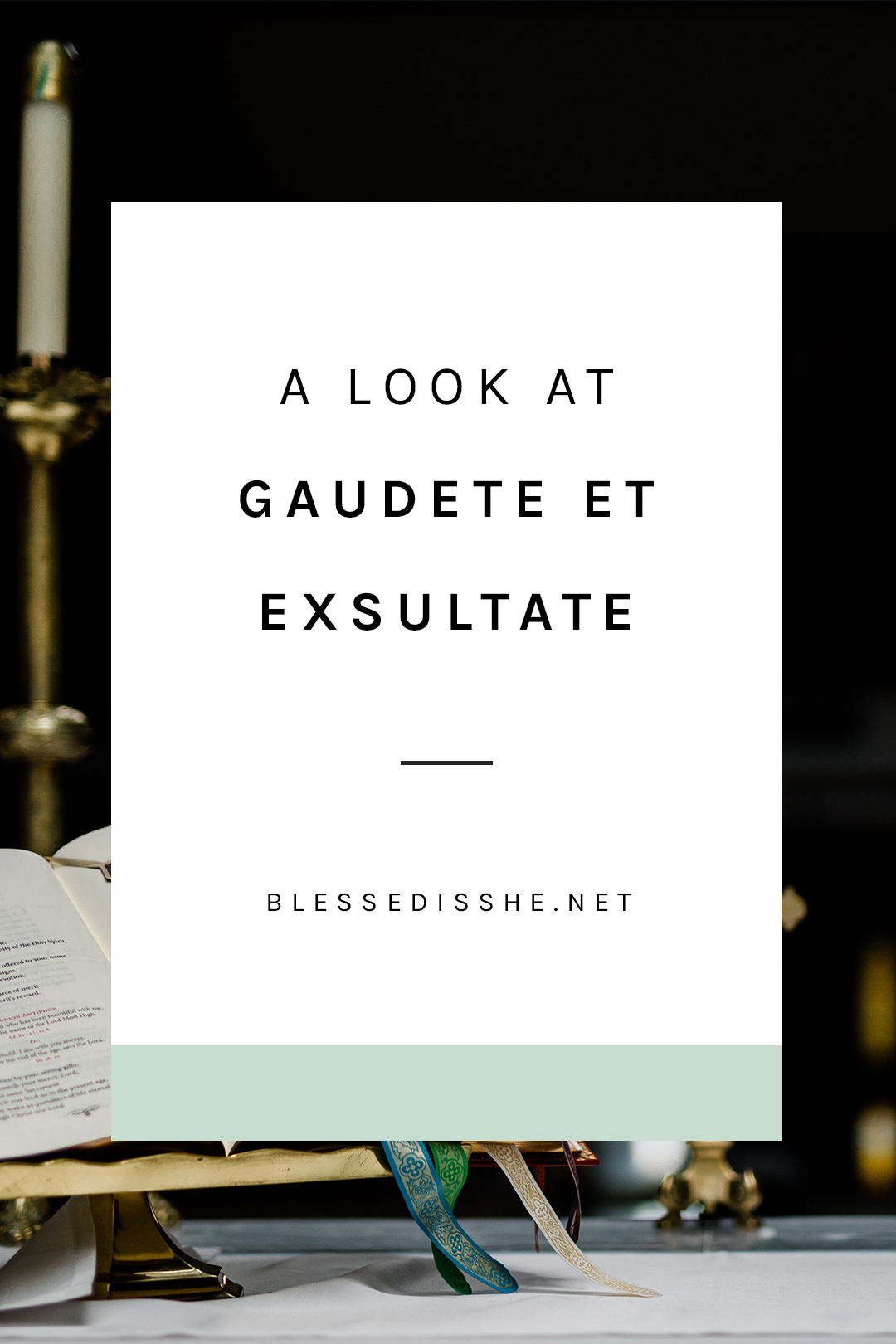 What does gaudete mean