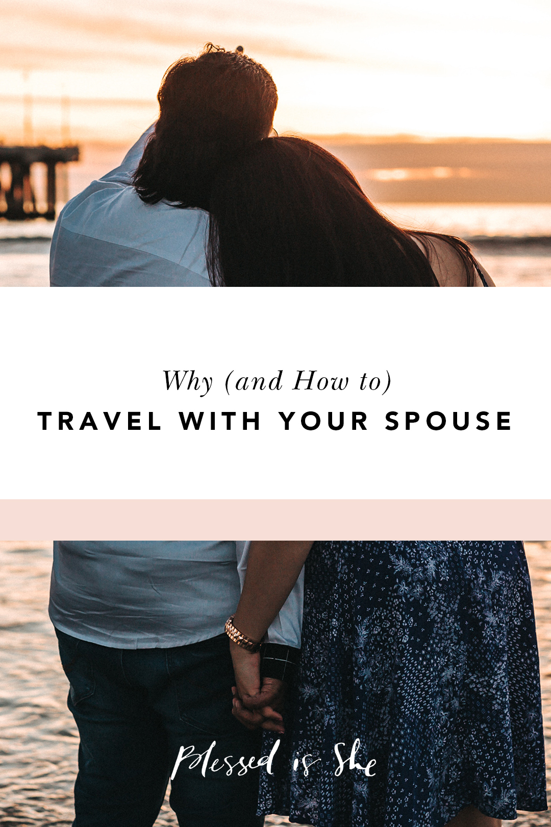 ideas for traveling with your husband