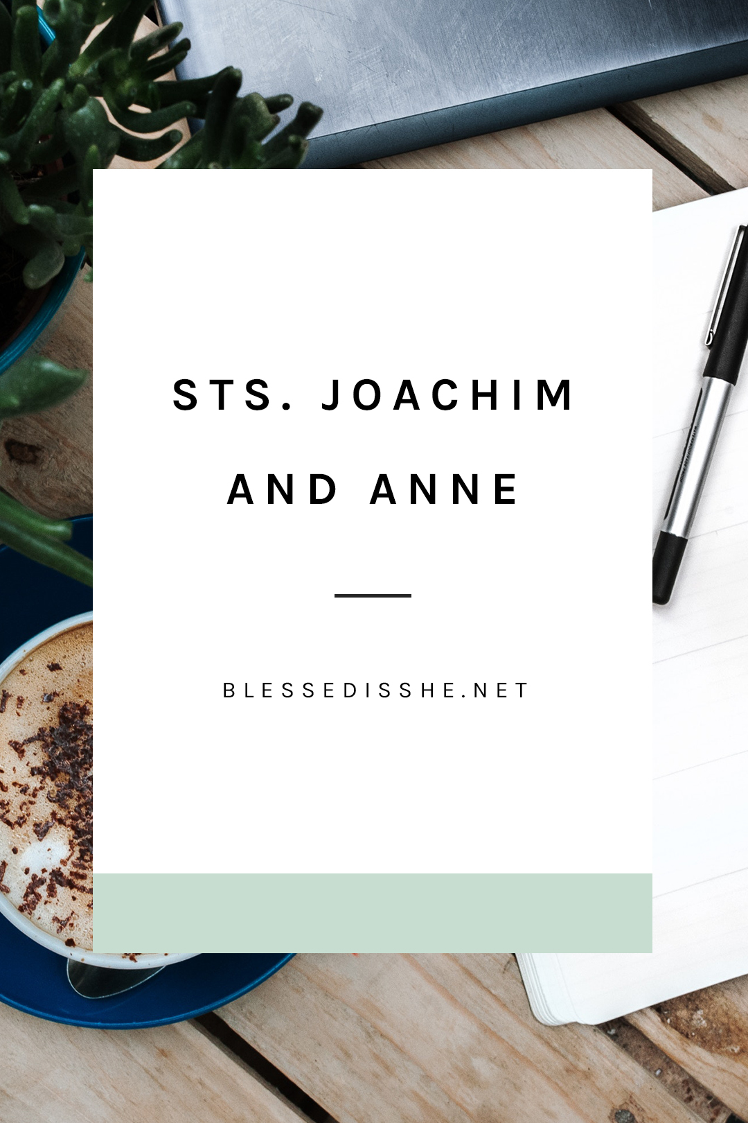 feast of sts. anne and joachim