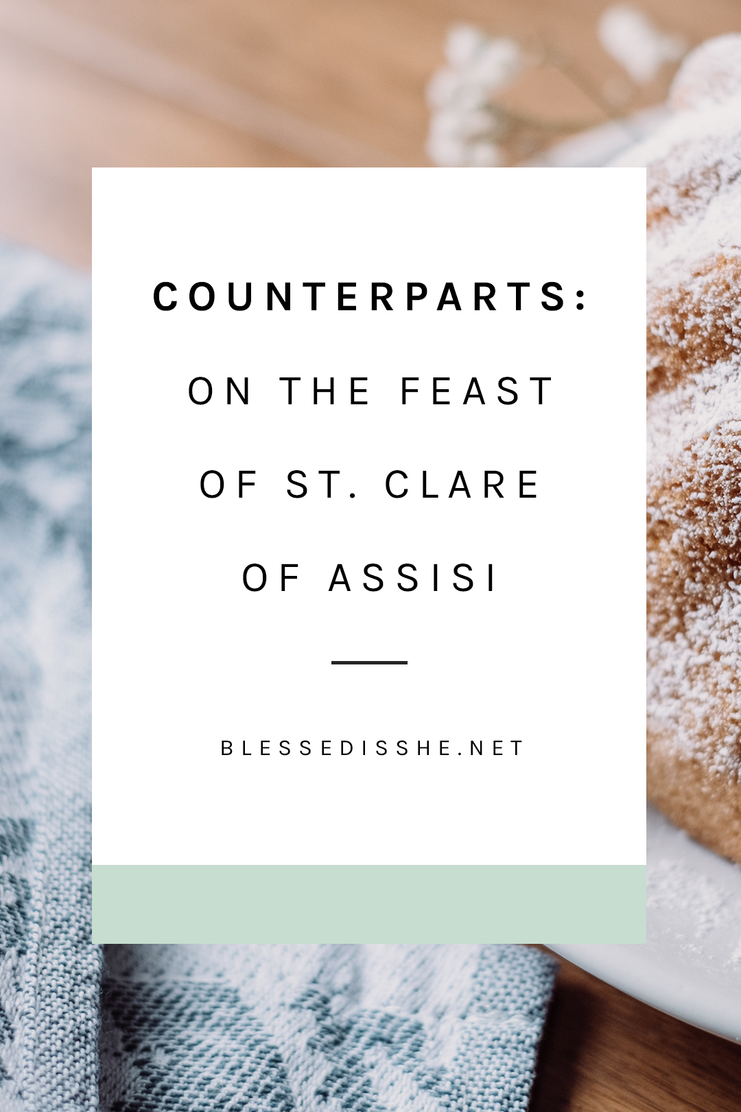 feast of st. clare of assisi