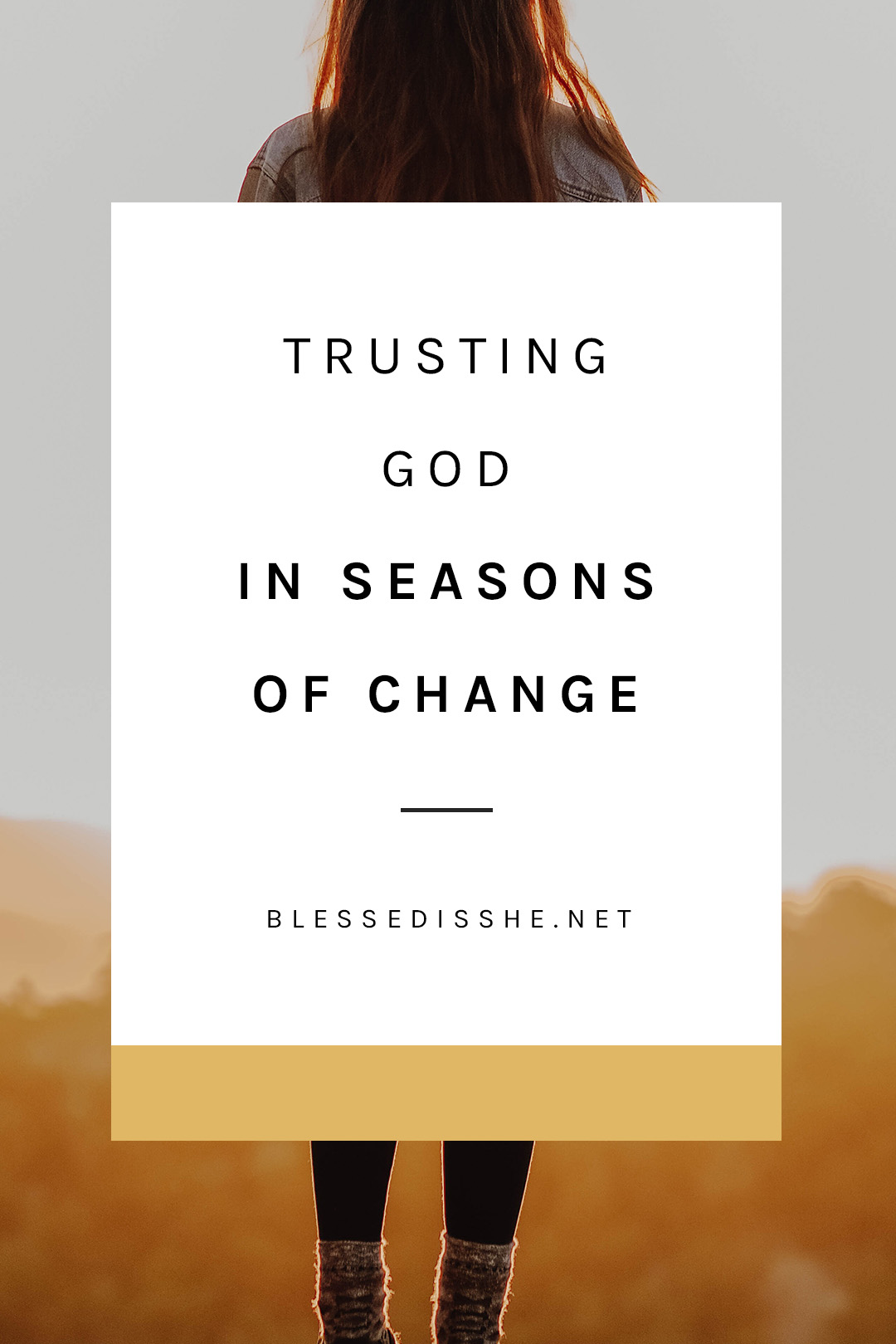 how to trust god during change