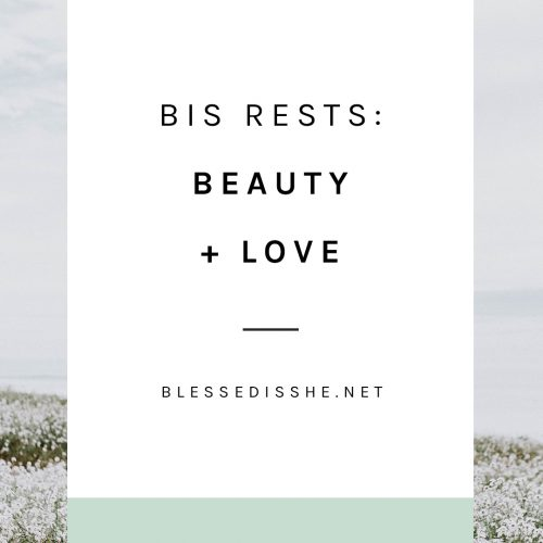bis rests beauty + love
