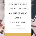 blessed is she advent journal honest review