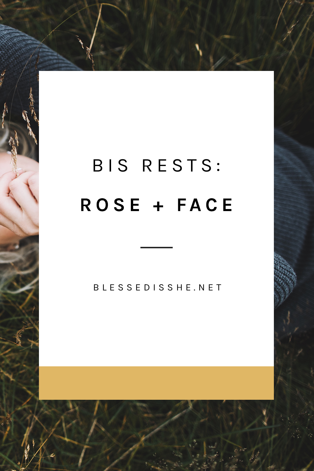bis rests rose + face