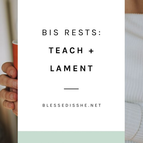 bis rests teach + lament