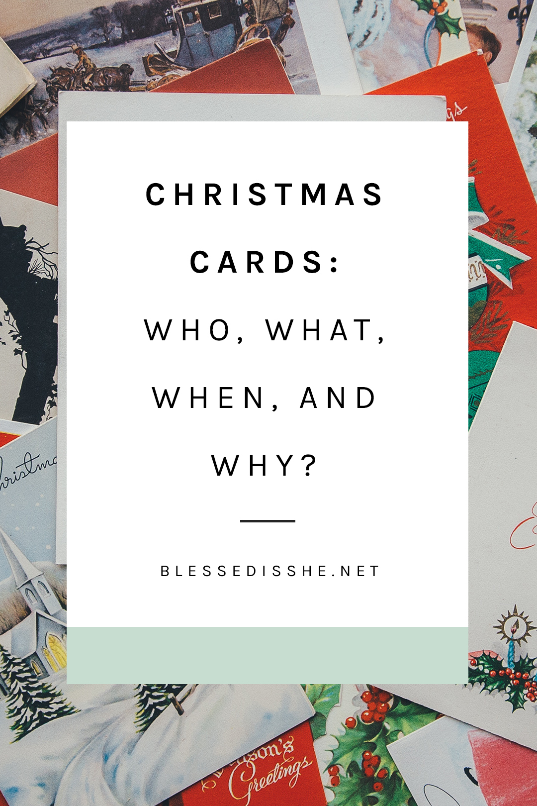 Christmas Cards: Who, What, When, and Why?