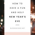 catholic new years eve ideas