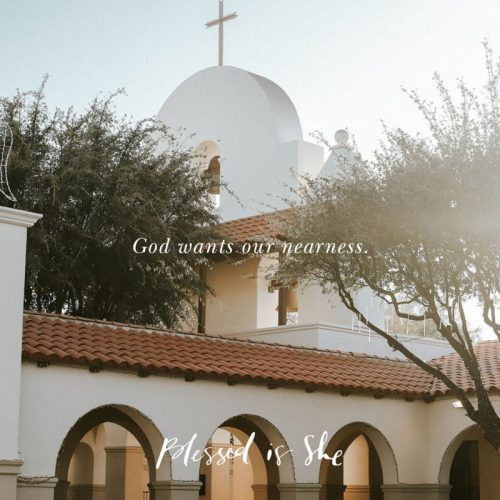 God Yearns for Our Nearness