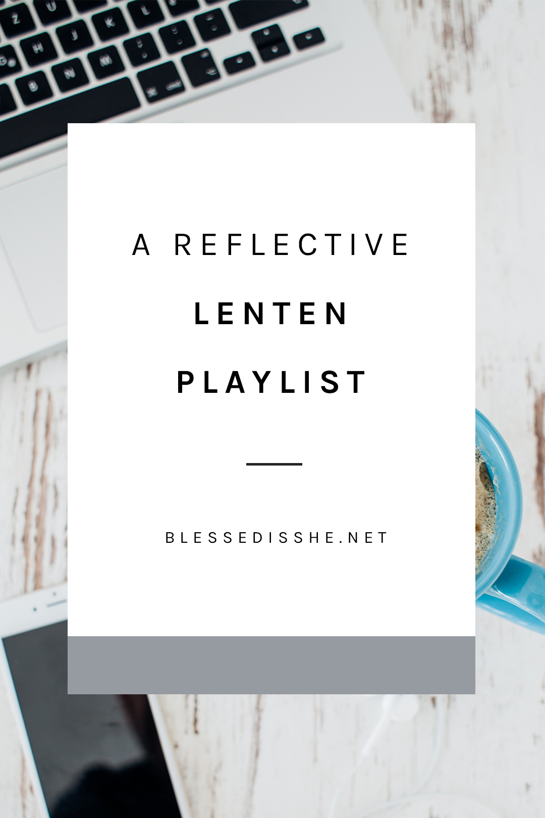 playlist for lent