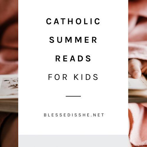 catholic books for kids to read this summer