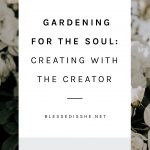 what gardening does for the soul