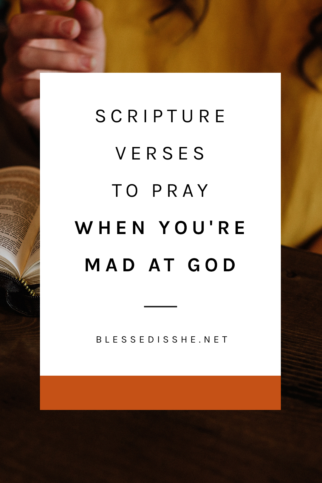 how to pray when you're mad at god