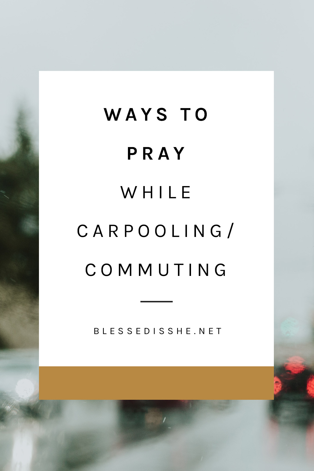 how to pray while driving