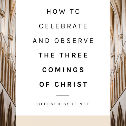 what are the three comings of christ